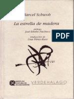 Marcel Swob, La Estrella de Madera, Traducción de Una Pérez-Ruiz, Prólogo de José Emilio Pacheco, Verdehalago, 1997