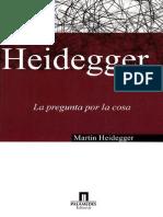Heidegger Martin - La Pregunta Por La Cosa