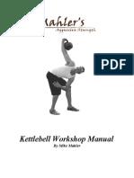 Mike Mahler Kettle Bell Workshop Manual l
