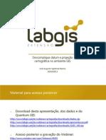 Descomplique Datum e Projeção Cartográfica No Ambiente GIS