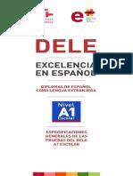 DELE A1 Escolar Especificaciones Generales