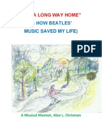 """IT'S A LONG WAY HOME"" (& HOW BEATLES' MUSIC SAVED MY LIFE), A Musical Memoir"