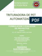 Formulacion y Evaluacion de Proyectos-trituradora de Pet Automatizada