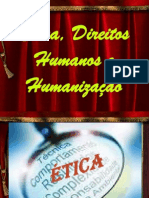 Ética, Direitos Humanos e Humanização