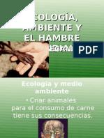 Vegetarianismo ECOLOGÍA, AMBIENTE Y HAMBRE