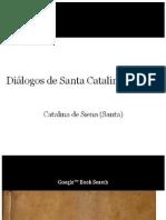 Dialogos de Santa Catalina de S - Catalina de Siena (Santa)