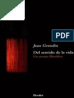 Grondin Jean - Del Sentido de La Vida - Un Ensayo Filosofico