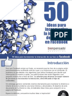 50 Ideas Para Incrementar La Interaccion de Sus Fans en Facebook