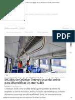 INCuBA de Codelco_ Nuevos Usos Del Cobre Para Diversificar Los Mercados » Minería Chilena