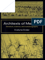 Evelyne Ender Architexts of Memory Literature, Science, And Autobiography 2005