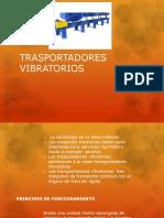 TRASPORTADORES VIBRATORIOS