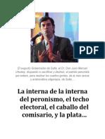La interna de la interna del peronismo, el techo electoral, el caballo del comisario, y la plata…
