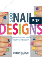 500 Nail Designs - Inspired and Inventive Looks for Every Mood and Occasion (gnv64).pdf