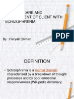 Nursing Care and Management of Client With Schizophrenia