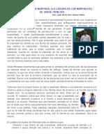 (8) ¨A LOUCURA DOS NORMAIS, (LA LOCURA DE LOS NORMALES),¨  DE JORGE MENEZES