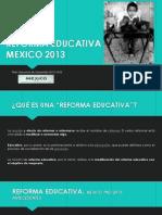 Reforma Educativa Mexico, 2013