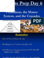 Regents Prep Day 6 Feudalism, Manors, Crusades (1)
