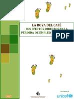 Boletin 2. La Roya y Sus Efectos en El Desempleo y Emigracion Gt.