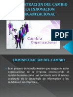 Administracion Del Cambio y La Innovacion Organizacional