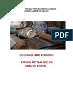 Os Evangelhos Perdidos - Sistemática da Obra de Cristo ( estudo ) 2.pdf