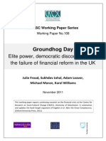 Groundhog Day Elite Power, Democratic Disconnects and the Failure of Financial Reform in the UK CRESC WP108 (Version 2)