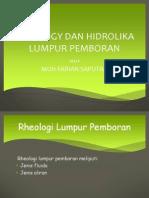 Presentasi Rheologi Dan Hirolika Lumpur Bor ( Muh Fadrian s )