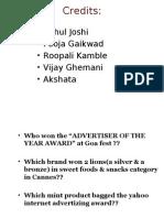 • • • • • Rahul Joshi Pooja Gaikwad Roopali