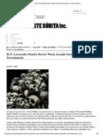 H. P. Lovecraft, Charles...CIA — Morte Súbita Inc