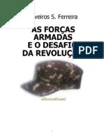 As Forças Armadas e o Desafio Da Revolução - Oliveiros s Ferreira