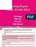 Morning Report Dini 21 Mei 2014