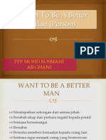Want to Be a Better Man