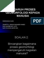Pengaruh Geomorfologi Kepada Manusia
