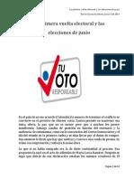 La Primera Vuelta Electoral y Las Elecciones de Junio EGG