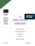 4.3 Cortes y Secciones Normalizados