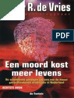Vries, Peter R. de - Een Moord Kost Meer Levens