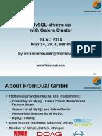 MySQL always-up with Galera Cluster