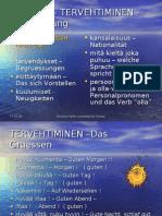 Finnisch Online Kurs- Lesson 2 - TERVEHTIMINEN - Begruessung