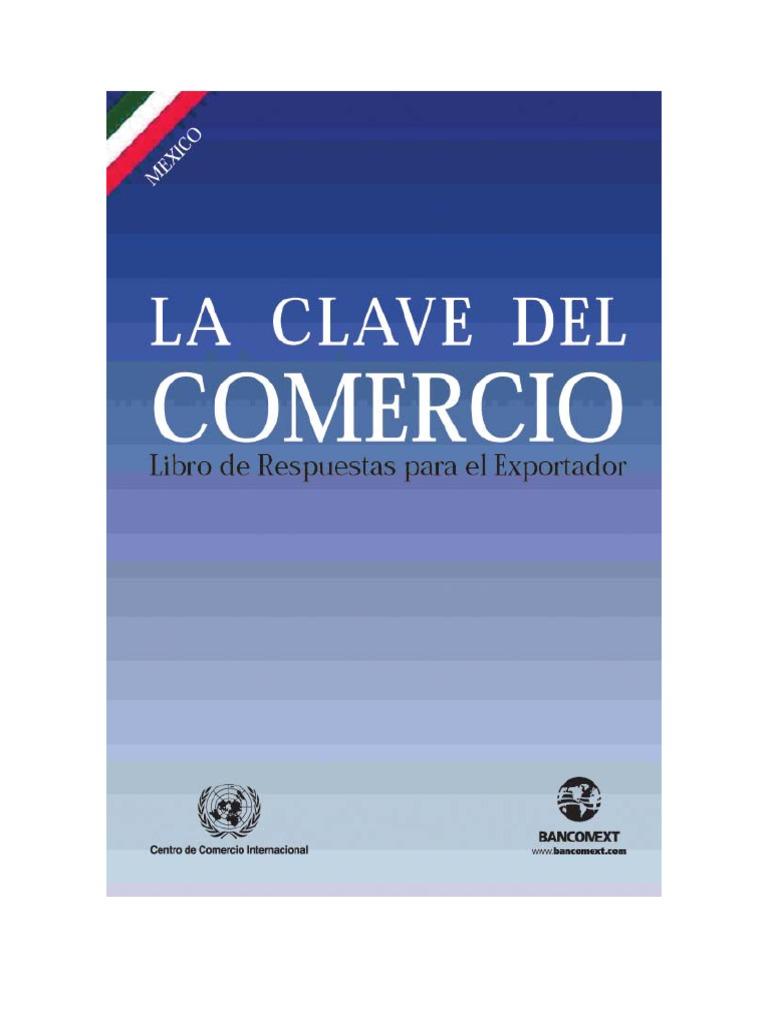 La Clave Del Comercio (Bancomext, 2001)