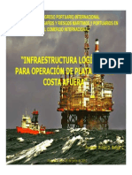 La Infraestructura Logistica Para La Operacion de Plataforma Costa Afuera