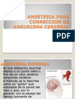 Anestesia Para Correccion de Aneurisma Cerebral
