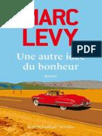 Une Autre Idee Du Bonheur - Marc Levy