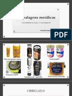 Embalagens metalicas