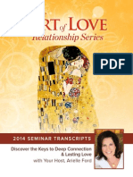 Art of Love 2014 Seminar 34- Series Finale--Mastering the Secrets to Soulful Relationships