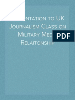 Presentation to UK Journalism Class on Military Media Relaitonship
