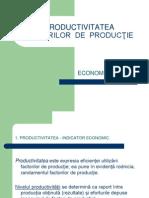 Lectie_eco_xi_productivitatea Factorilor de Producţie