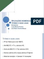 Aplicações biomédicas do titânio e suas ligas 2.pptx
