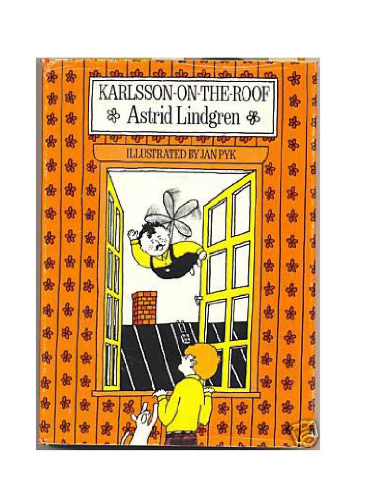 Astrid Lindgren Karlsson On The Roof