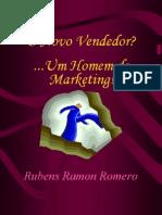 O Novo Vendedor - Um Homem de Marketing