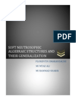 Soft Neutrosophic Algebraic Structures and Their Generalization
