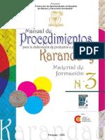 MANUAL DE PROCEDIMIENTOS PARA LA ELABORACIÓN DE PRODUCTOS A PARTIR DEL KARANDA`Y